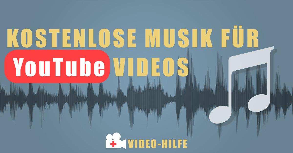 kostenlose Musik für Youtube Videos | Video-Hilfe - Sebastian Fischer